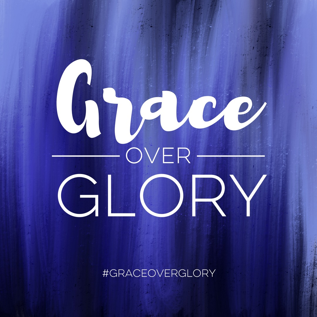 Join the Grace Over Glory Facebook Group!