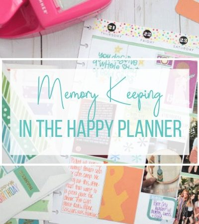 Getting Started with Memory Keeping in The Happy Planner