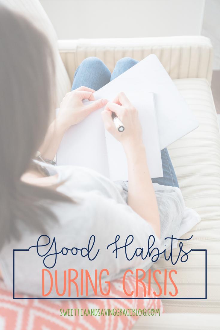 Create good habits even during a crisis like coronavirus or covid-19